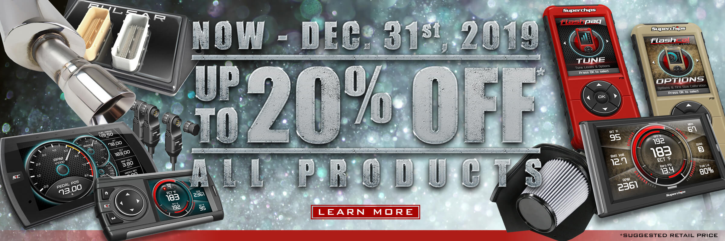 Superchips 2019 Holiday Promo - Save upto 20% off SRP.